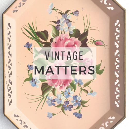 Vintage Matters