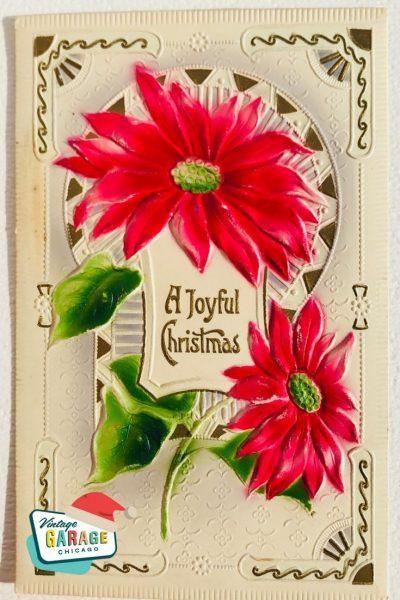 Vintage Christmas at Vintage Garage Chicago. Vintage holiday postcard- A joyful Christmas poinsettia vintage postcard