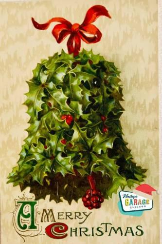Vintage Christmas at Vintage Garage Chicago. Vintage Holly Bell Christmas postcard - Christmas Holly bell a Merry Christmas vintage postcard