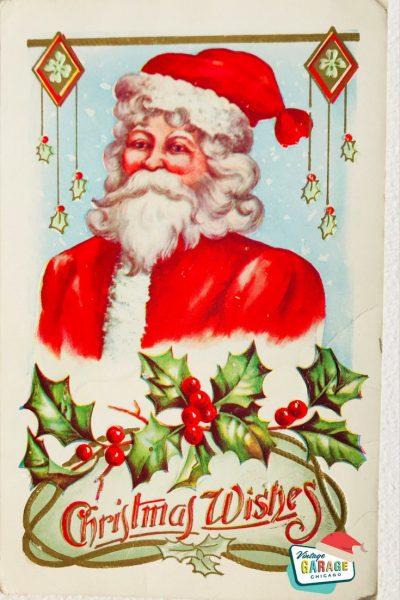 Vintage Christmas at Vintage Garage Chicago. postcard- Christmas wishes Santa vintage postcard Made in Germany