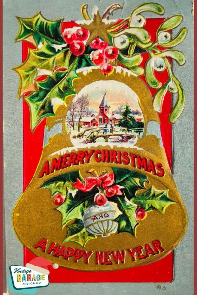 Vintage Christmas at Vintage Garage Chicago. pin postcard- Merry Christmas and happy new year bell vintage postcard