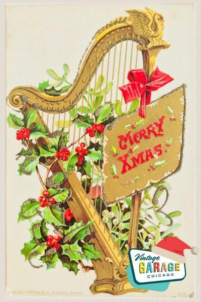 Vintage Christmas at Vintage Garage Chicago. Holiday postcard- Merry Christmas harp and holly vintage postcard