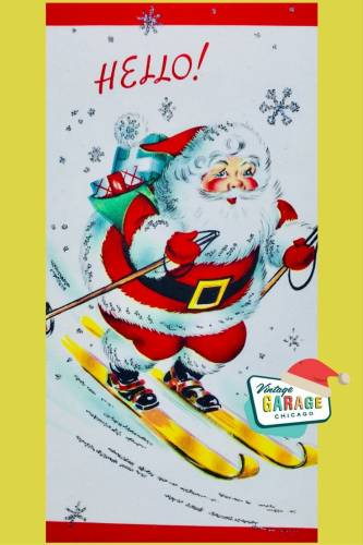 Vintage Christmas at Vintage Garage Chicago. - SANTA SKIING SKI Christmas Card decorating VINTAGE CHRISTMAS 1960's with vintage snow flakes!