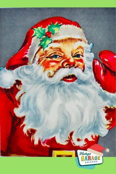 Vintage Christmas at Vintage Garage Chicago. VINTAGE CHRISTMAS CARD 1950's SANTA holiday greeting card.