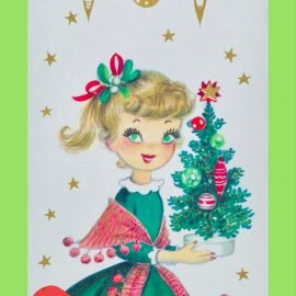 PIN- VINTAGE CHRISTMAS CARD little girl in a green dress with Christmas tree and vintage ornaments 1960S holiday greeting card.