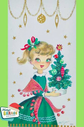 Vintage Christmas at Vintage Garage Chicago. - VINTAGE CHRISTMAS CARD little girl in a green dress with Christmas tree and vintage ornaments 1960S holiday greeting card.