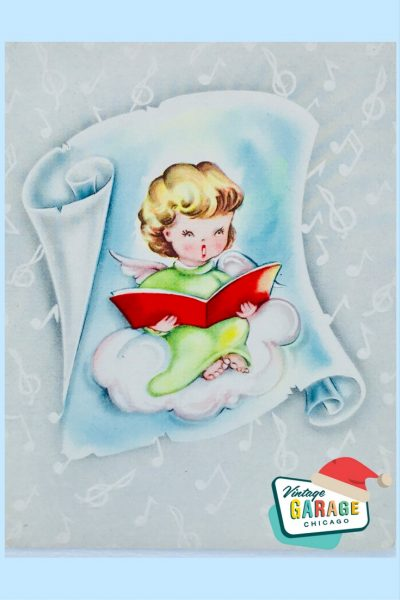 Vintage Christmas at Vintage Garage Chicago. - VINTAGE Christmas Card with a sweet singing angel on a cloud singing Christmas hymns 1960's little girl vintage greeting card.