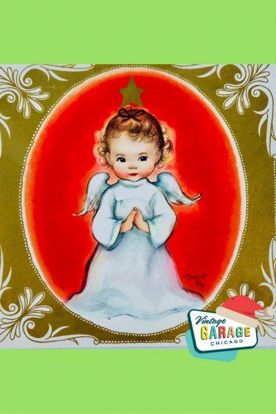 Vintage Christmas at Vintage Garage Chicago. - Vintage Christmas card Angel little girl Charlot BYJ