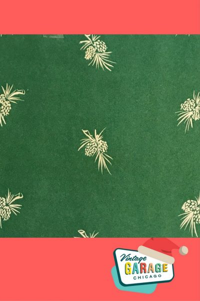 Vintage Christmas gift wrap, Green pine cones 1950s