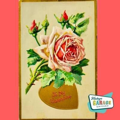 Vintage Valentine postcard. Vintage holiday postcards. Pink rose To My Valentine Vintage Garage Chicago.