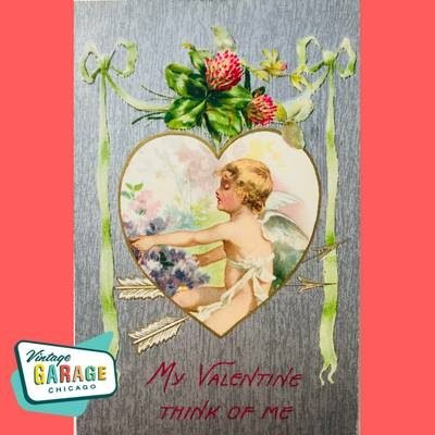 Vintage Valentine Postcard, vintage Holiday postcard, My Valentine Think of Me. Vintage Garage Chicago.