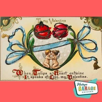 Vintage Valentine Postcard When Tulips heart entwine. Vintage Garage Chicago.