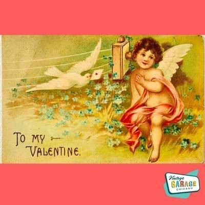 Vintage Valentine postcard To my Valentine. Vintage Garage Chicago. (1)