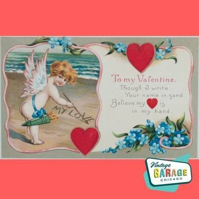 To my Valentine Postcard Though I write your name in sand Believe my heart is in my hand.