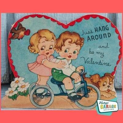 Valentine Card 1930's Hang around and be my Valentine card. Vintage Garage Chicago.