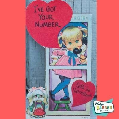 Valentine I've got your number, vintage 1970s Valentine card. Vintage Garage Chicago.