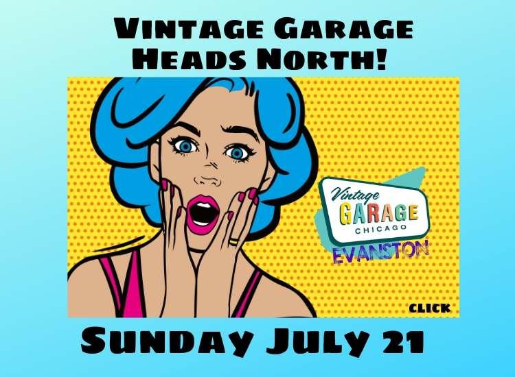 Vintage Garage Evanston in May, July and September!