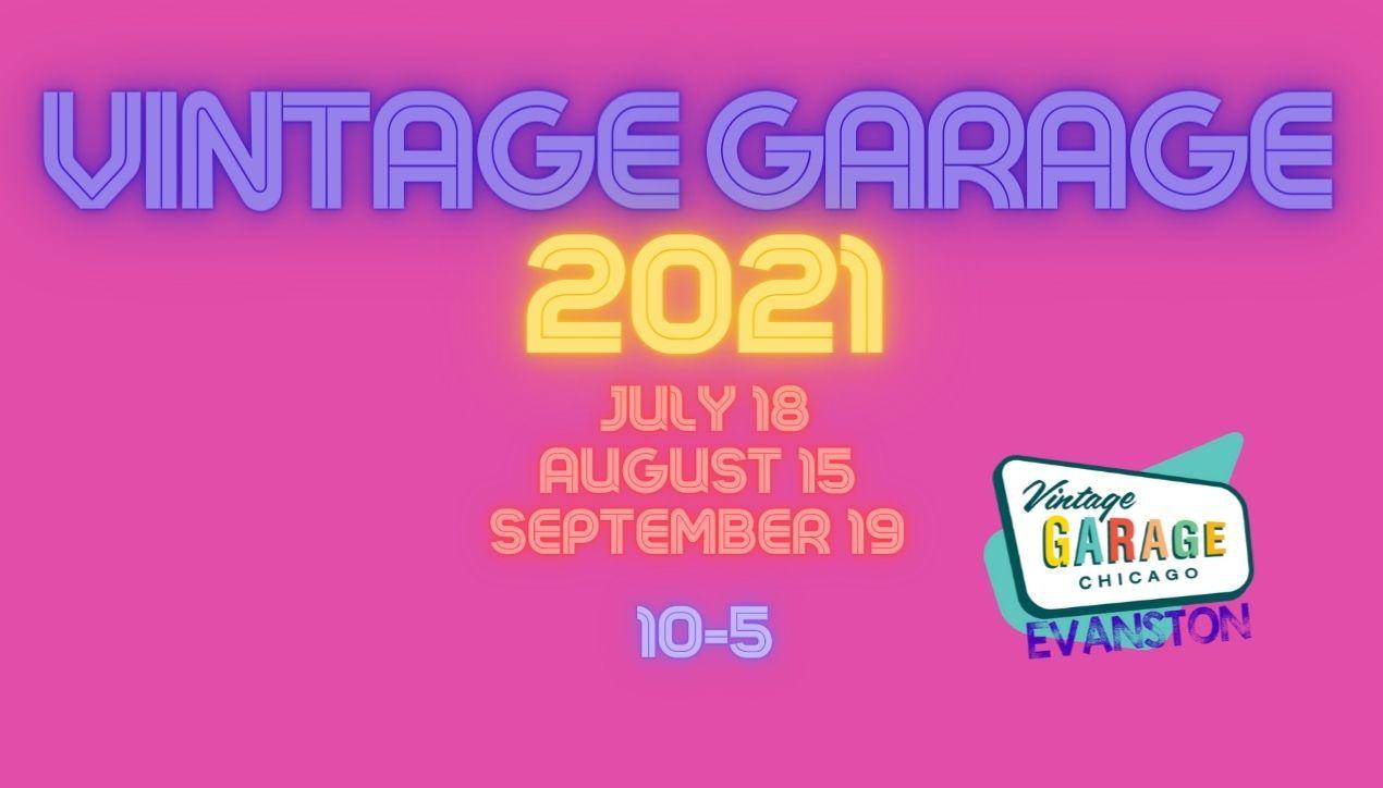 Vintage Garage Evanston 2021 Schedule